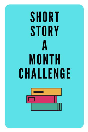 Short story a Month Challenge